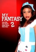 My Fantasy 2 on iROKOtv - Nollywood