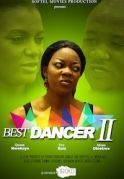 Best Dancer 2 on iROKOtv - Nollywood