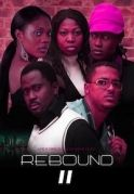 Rebound 2 on iROKOtv - Nollywood