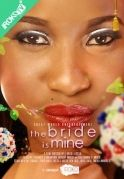 The Bride Is Mine on iROKOtv - Nollywood