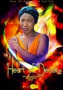 Heart Of Deceit  2 on iROKOtv - Nollywood