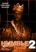 Humble Hero 2 on iROKOtv - Nollywood