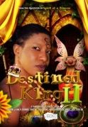 Destined King 2 on iROKOtv - Nollywood