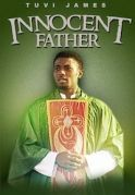 Innocent Father on iROKOtv - Nollywood