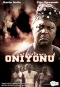 Oniyonu on iROKOtv - Nollywood