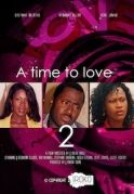 A Time To Love 2 on iROKOtv - Nollywood