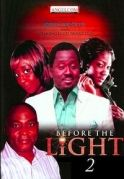 Before The Light  2 on iROKOtv - Nollywood