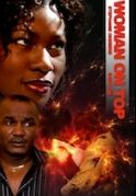 Woman On Top on iROKOtv - Nollywood