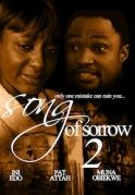 Songs Of Sorrow 2 on iROKOtv - Nollywood