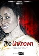 The Unknown on iROKOtv - Nollywood