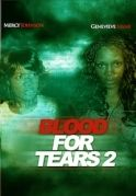 Blood For Tears 2 on iROKOtv - Nollywood