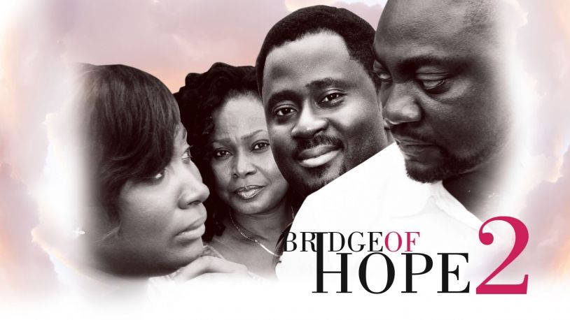 Bridge Of Hope 2 on iROKOtv - Nollywood
