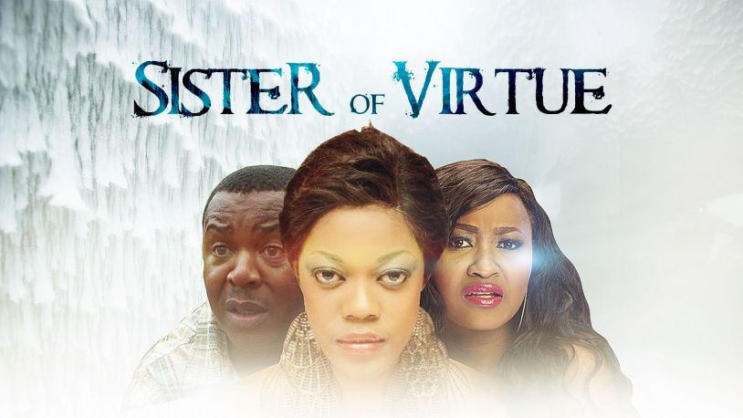Sister Of Virtue on iROKOtv - Nollywood