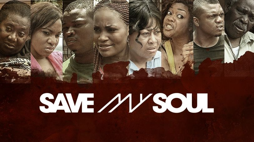 Save My Soul on iROKOtv - Nollywood