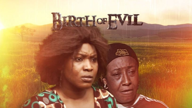 Birth Of Evil on iROKOtv - Nollywood