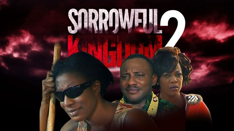 Sorrowful Kingdom 2 on iROKOtv - Nollywood
